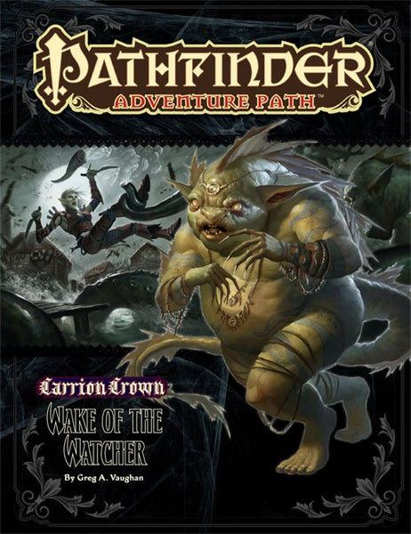 Pathfinder Adventure Path #46: Wake of the Watcher (Carrion Crown 4 of 6; PFRPG)