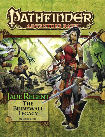 Pathfinder Adventure Path #49: The Brinewall Legacy (Jade Regent 1 of 6; PFRPG)