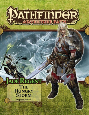 Pathfinder Adventure Path #51: The Hungry Storm (Jade Regent 3 of 6; PFRPG)
