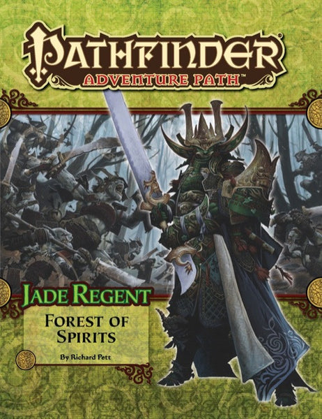 Pathfinder Adventure Path #52: Forest of Spirits (Jade Regent 4 of 6)