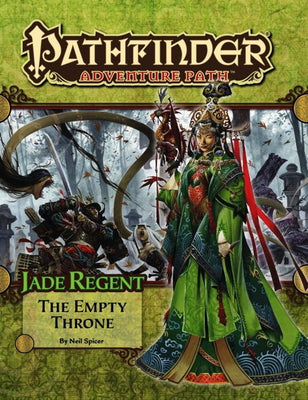 Pathfinder Adventure Path #54: The Empty Throne (Jade Regent 6 of 6; PFRPG)