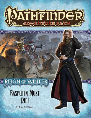 Pathfinder Adventure Path #71: Rasputin Must Die! (Reign of Winter 5 of 6; PFRPG)