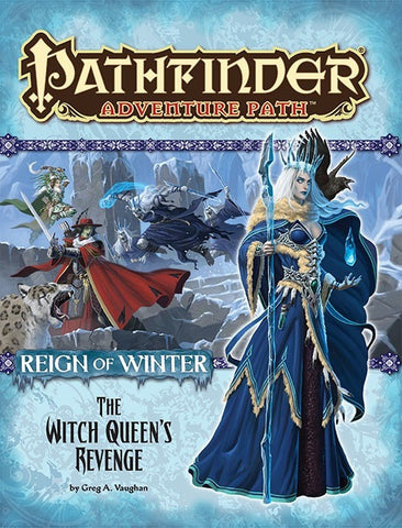 Pathfinder Adventure Path #72: The Witch Queen's Revenge (Reign of Winter 6 of 6; PFRPG)