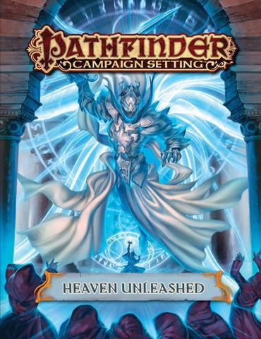 Heaven Unleashed (Pathfinder Campaign Setting)