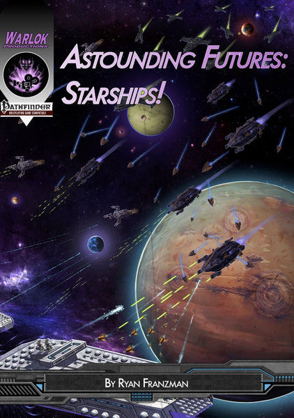 Astounding Futures: Starships!