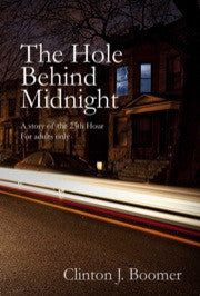 The Hole Behind Midnight