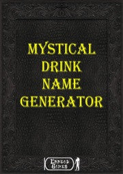 Mystical Drink Name Generator
