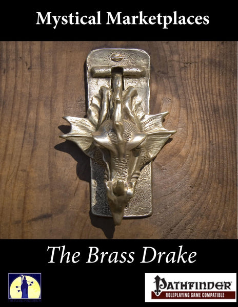 Mystic Marketplaces: The Brass Drake