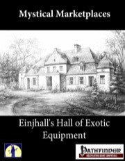 Mystic Marketplaces: Einjhall's Hall of Exotic Equipment