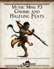 Mythic Minis 73: Gnome and Halfling Feats