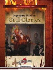Legendary Villains: Evil Clerics delves into the lore of the most devoted servants of the dark powers: evil clerics.