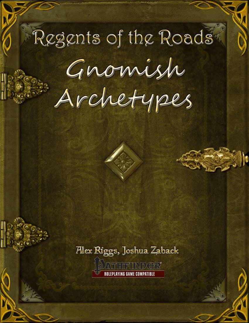 Regents of the Roads - Gnomish Archetypes