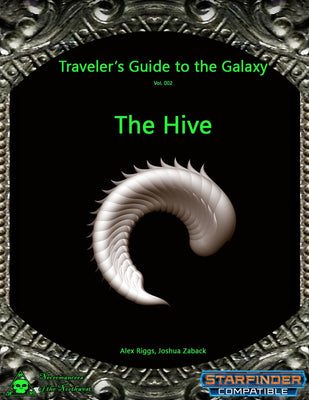 Traveler's Guide to the Galaxy 002 - The Hive