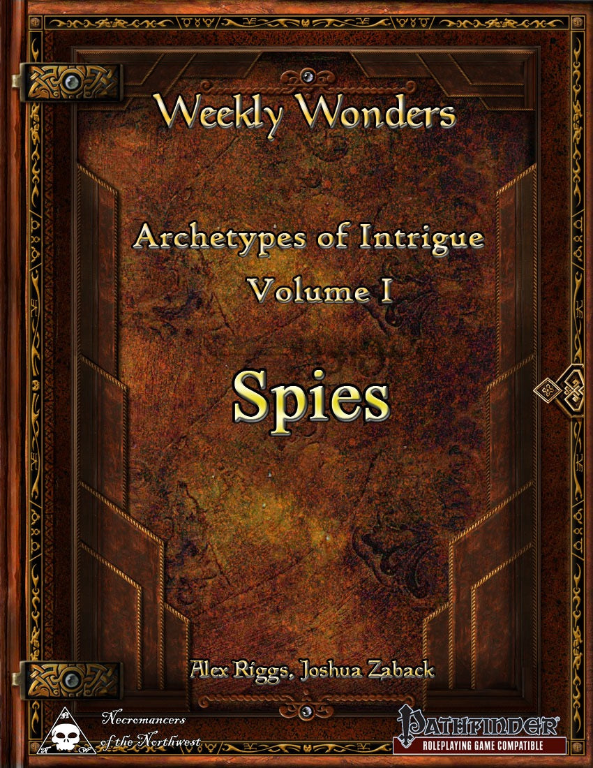 Weekly Wonders - Archetypes of Intrigue Volume I - Spies