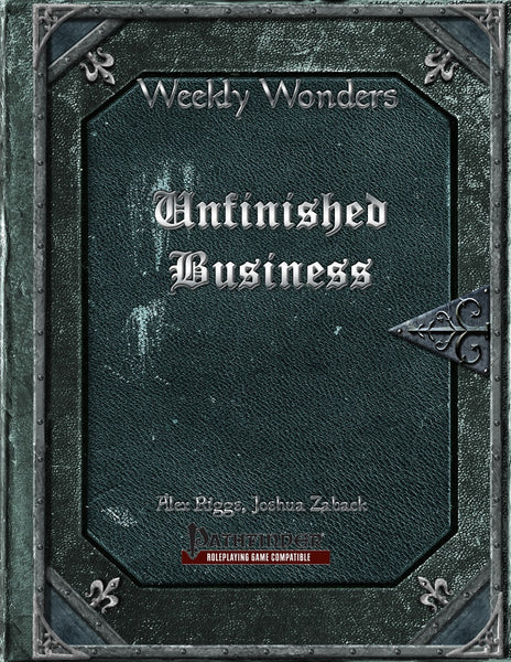 Weekly Wonders - Unfinished Business