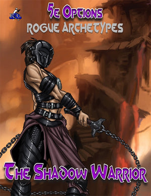 5e Options: Rogue Archetypes: Shadow Warrior