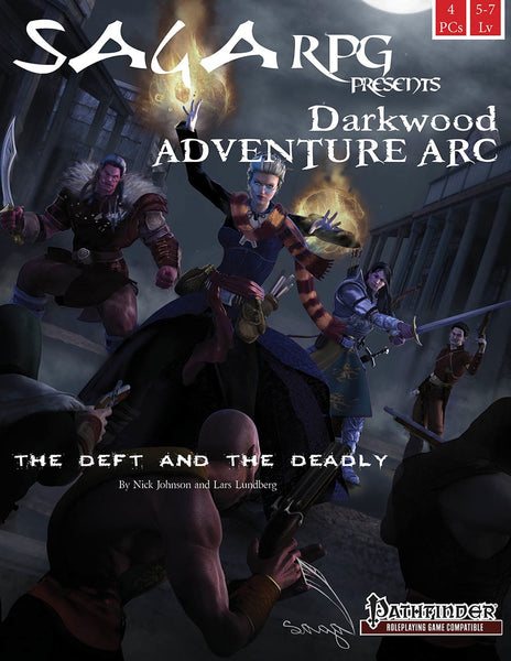 Darkwood Adventure Arc #1: The Deft and the Deadly