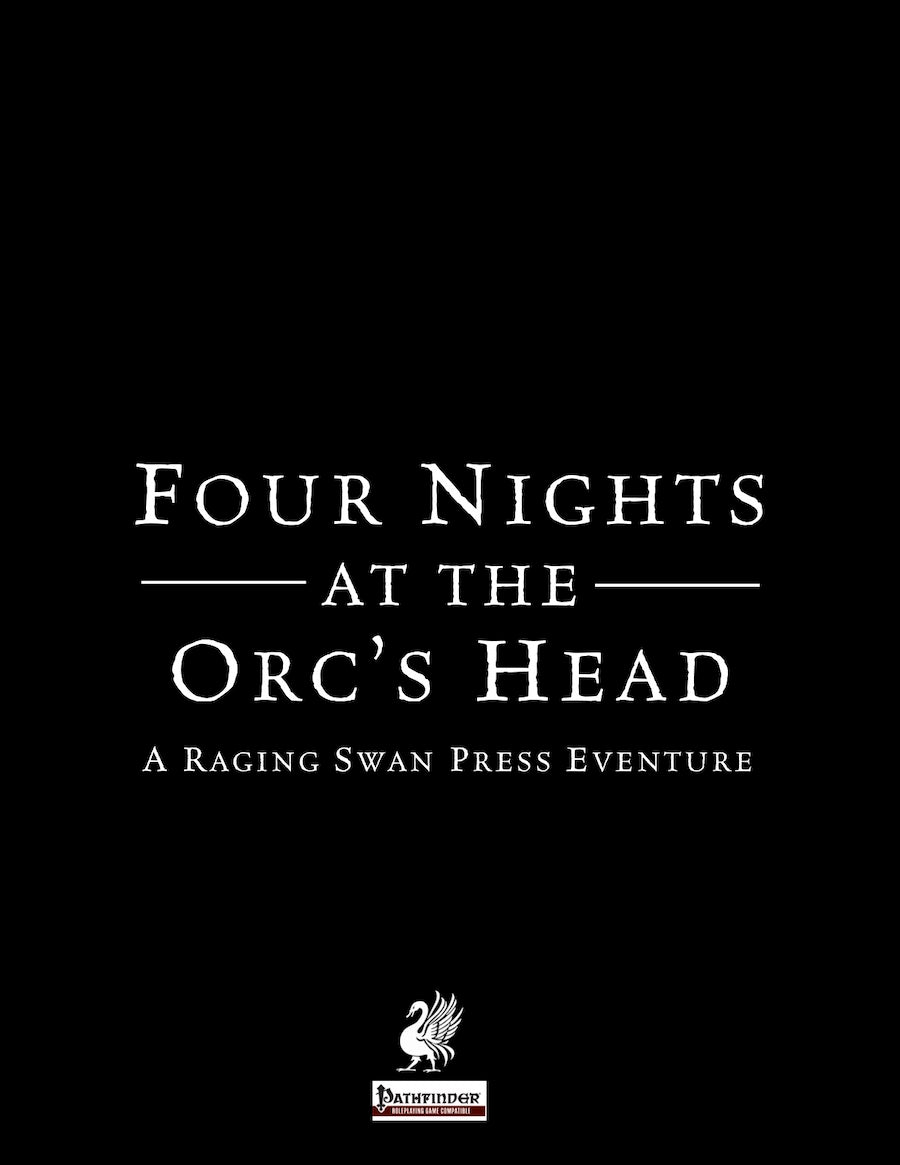 Four Nights at the Orc's Head
