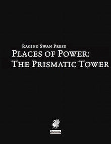 Places of Power: The Prismatic Tower