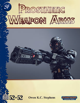 Week 11: Prosthetic Weapon Arms (SF)