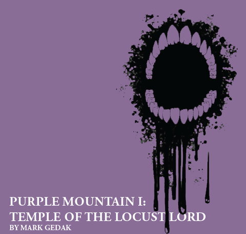 Purple Mountain I: Temple of the Locust Lord