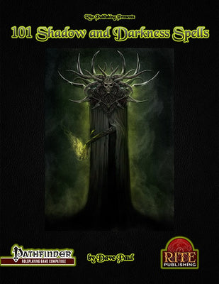 101 Shadow and Darkness Spells (PFRPG)