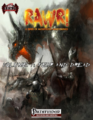 Rawr! Volume I: Fear and Dread