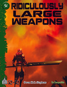 Week 12: Ridiculously Large Weapons 5e