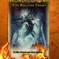 Road to War: The Equinox Crown 5E
