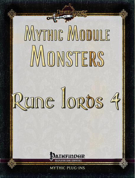 Mythic Module Monsters: Rune Lords 4