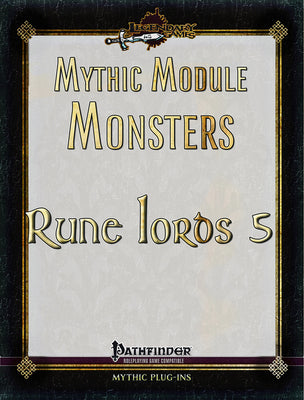 Mythic Module Monsters: Rune Lords 5