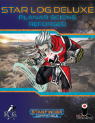Star Log.Deluxe: Planar Scions Reforged