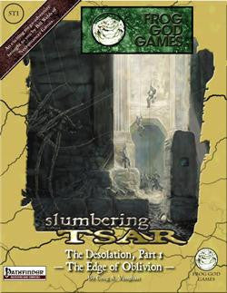 Slumbering Tsar - The Desolation, Part 1 - The Edge of Oblivion