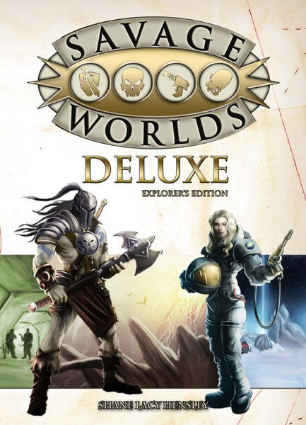 Savage Worlds Deluxe: Explorer's Edition (Softcover)