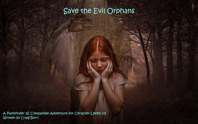 Save the Evil Orphans
