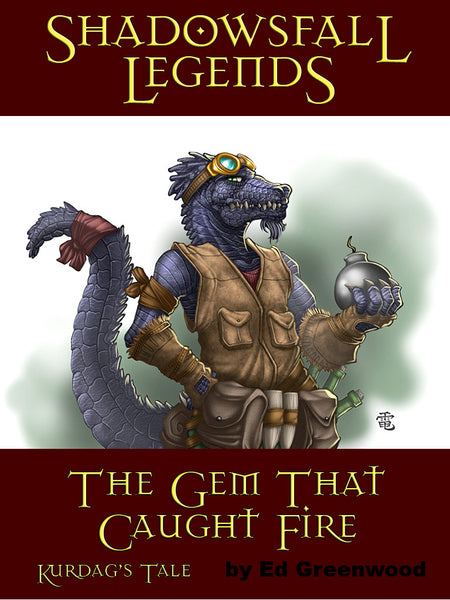 Shadowsfall Legends: The Gem That Caught Fire Kurdag's Tale
