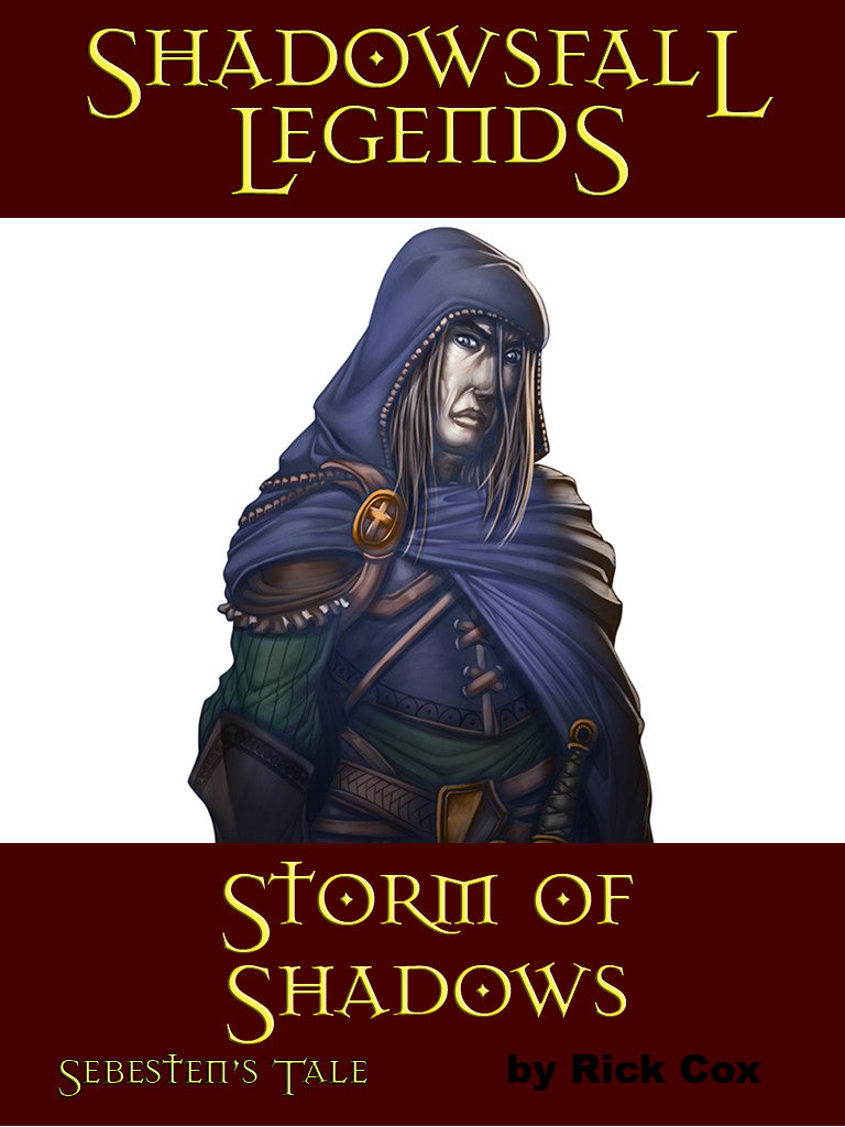 Shadowsfall Legends: Storm of Shadows Sebesten's Tale