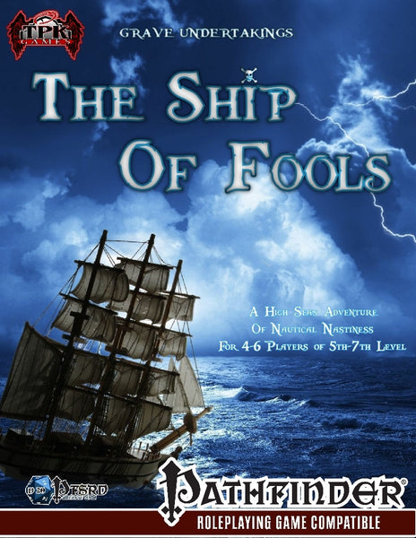 Grave Undertakings: The Ship of Fools