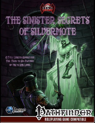 The Sinister Secrets of Silvermote