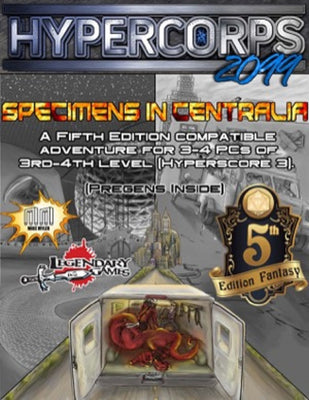 Hypercorps 2099: Specimens in Centralia (5E)