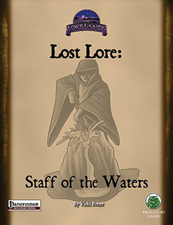Lost Lore: Staff of the Waters