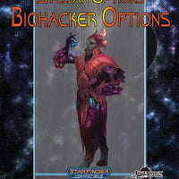 Stellar Options #10: Biohacker Abilities