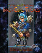 Stellar Options #4: Inner Core Themes