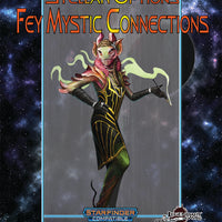 Stellar Options #6: Fey Mystic Connections