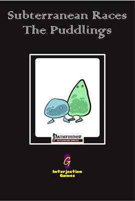 Subterranean Races: The Puddlings