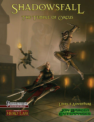 Shadowsfall: Temple of Orcus