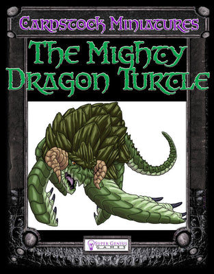 Cardstock Miniatures: The Mighty Dragon Turtle