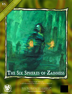 The Six Spheres of Zaihhess (d20)
