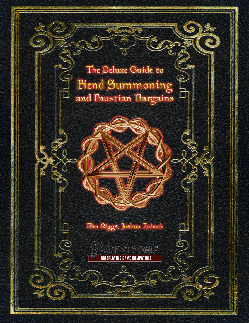 The Deluxe Guide to Fiend Summoning and Faustian Bargains