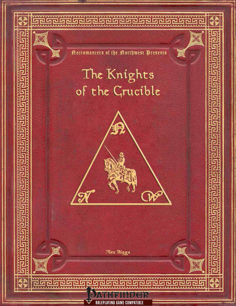 Knights of the Crucible